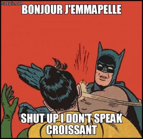 I don't speak croissant