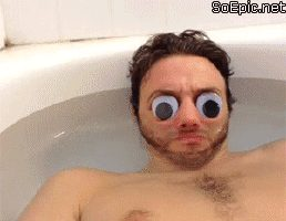 Googly eyes in bath when…