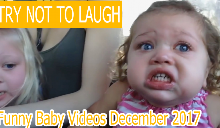 Try not to laugh – Funny Baby Videos December 2017